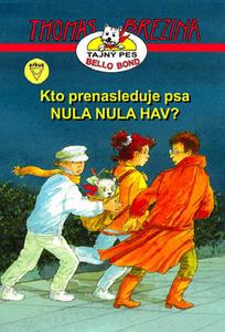Obrázok Kto prenasleduje psa NULA NULA HAV?