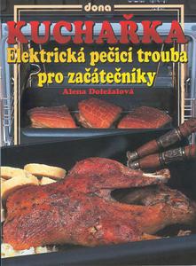 Obrázok Kuchařka Elektrická pečící trouba pro začátečníky