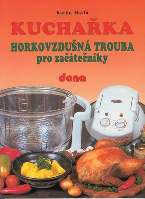 Obrázok Kuchařka Horkovzdušná trouba pro začátečníky