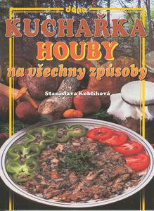 Obrázok Kuchařka Houby na všechny způsoby