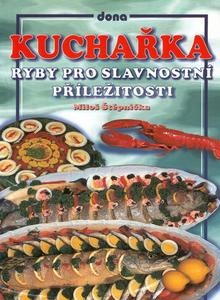 Obrázok Kuchařka Ryby pro slavnostní příležitosti