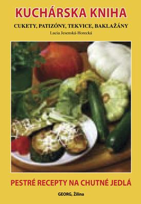 Obrázok Kuchárska kniha Cukety, patizóny, tekvice, baklažány
