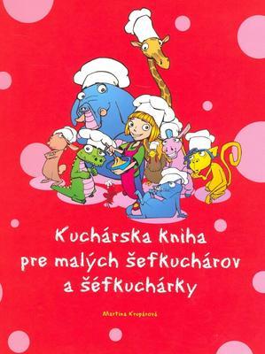 Obrázok Kuchárska kniha pre malých šéfkuchárov a šéfkuchárky