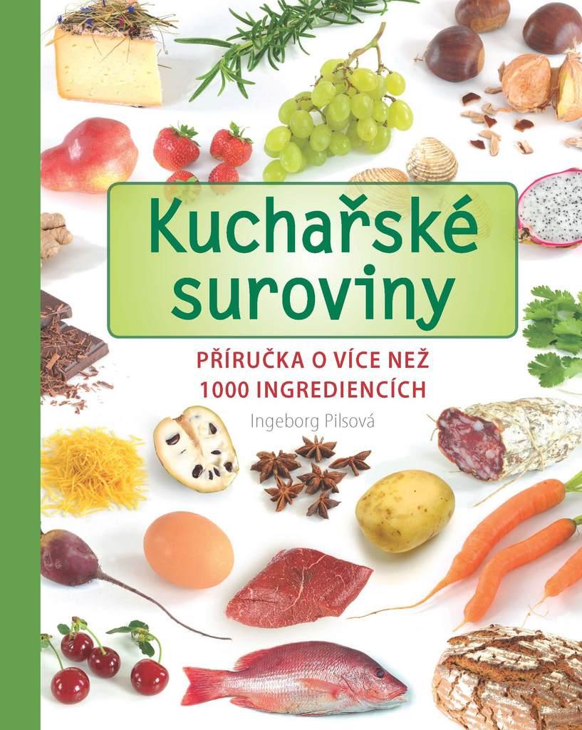 Kuchařské suroviny - Ingeborg Pilsová