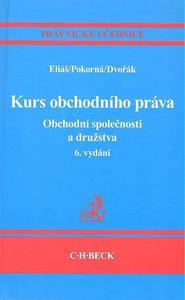 Obrázok Kurs obchodního práva. Obchodní společnosti a družstva, 6. vydání