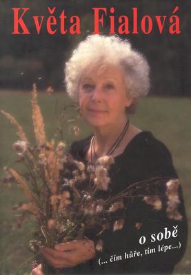 Obrázok Květa Fialová o sobě      BETA