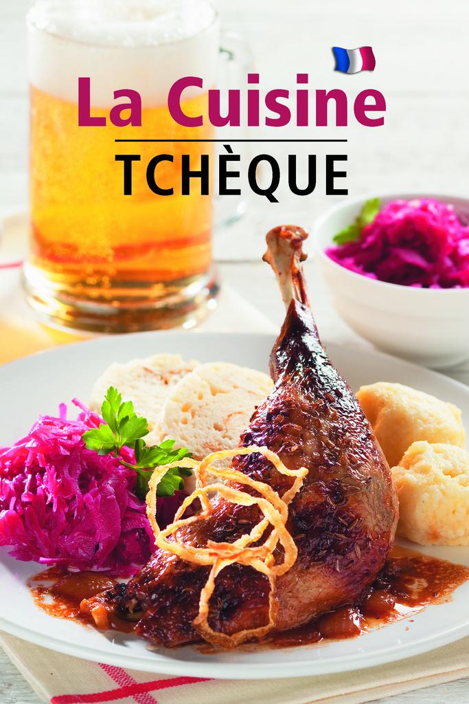 La Cuisine Tchéque - Lea Filipová