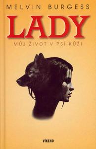 Obrázok Lady Můj život v psí kůži