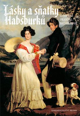 Obrázok Lásky a sňatky Habsburků