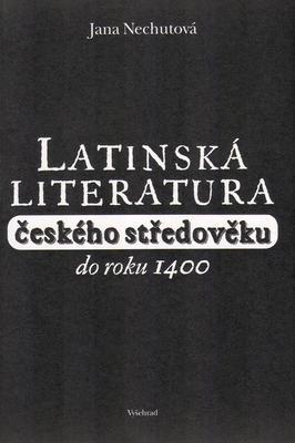 Obrázok Latinská literatura českého středověku do roku 1400