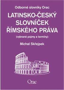 Obrázok Latinsko - český slovníček římského práva