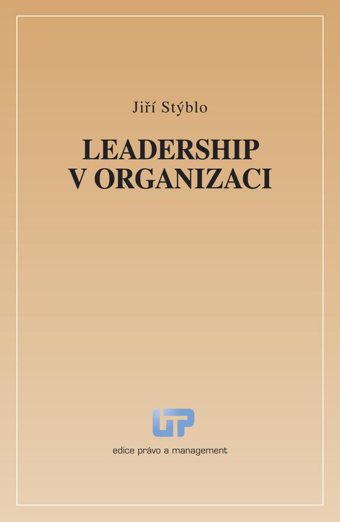 Leadership v organizaci - Jiří Stýblo