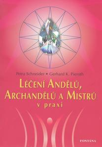 Obrázok Léčení Andělů, Archandělů a Mistrů v praxi