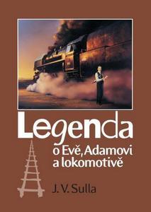 Obrázok Legenda o Evě, Adamovi a lokomotivě