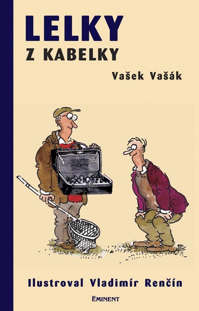Lelky z kabelky - Vašek Vašák 67de5032b5e