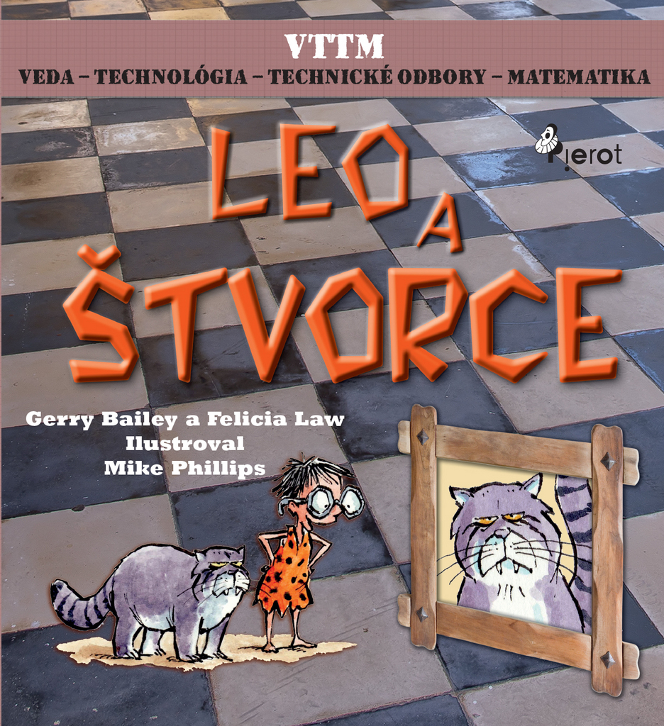 Leo a štvorce - Felicia Law, Gerry Bailey