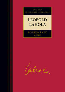 Obrázok Leopold Lahola Posledná vec a iné