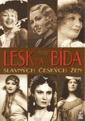 Obrázok Lesk a bída slavných českých žen