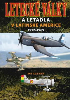 Obrázok Letecké války a letadla v Latinské Americe 1921-1969