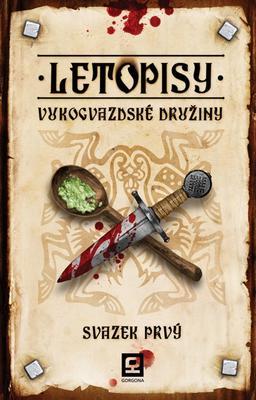 Obrázok Letopisy Vukogvazdské družiny