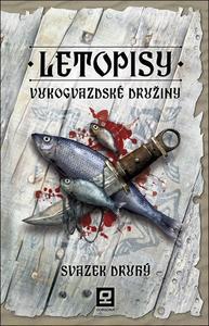 Obrázok Letopisy Vukogvazdské družiny Svazek druhý