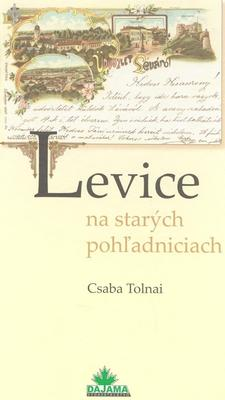 Obrázok Levice na starých pohľadniciach