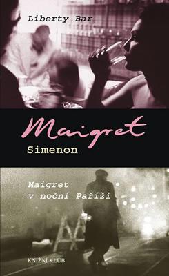 Obrázok Liberty Bar, Maigret v noční Paříži