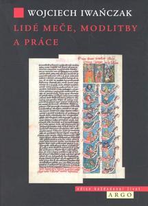 Obrázok Lidé meče, modlitby a práce