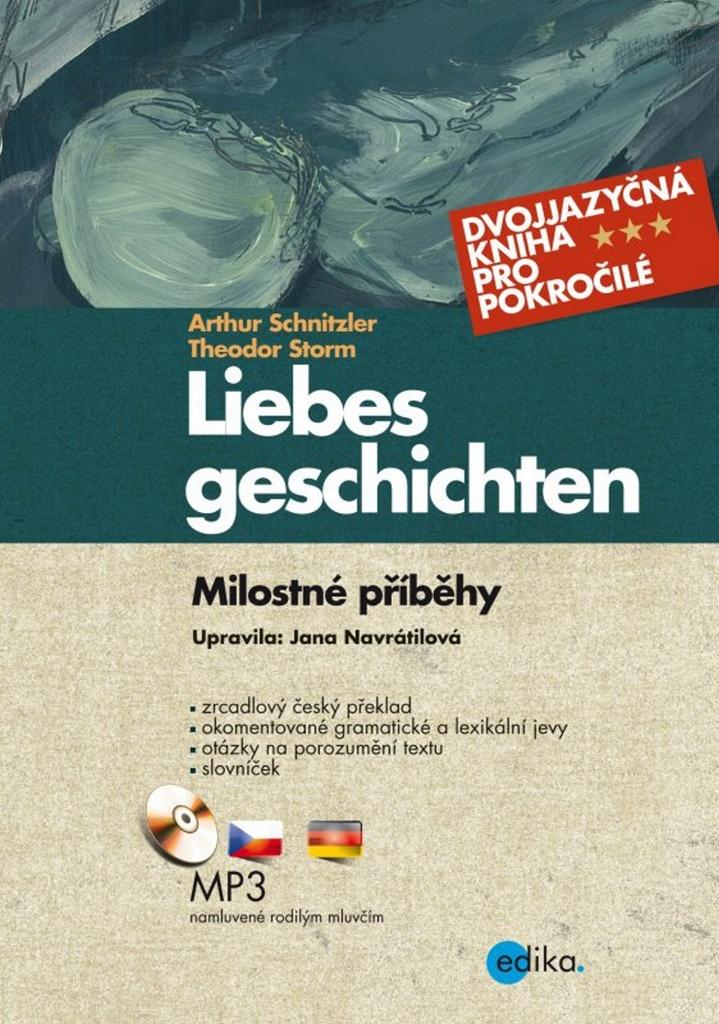 Liebes geschichten Milostné příběhy - Theodor Storm, Arthur Schnitzler