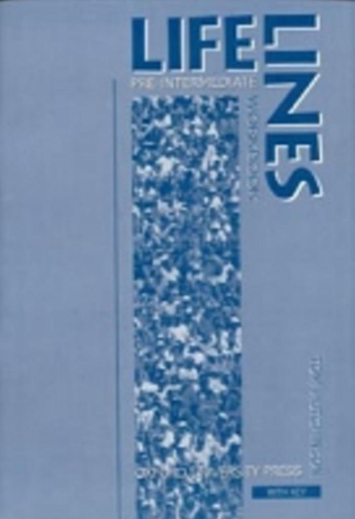 Lifelines Pre-intermediate Workbook with Key - Tom Hutchinson
