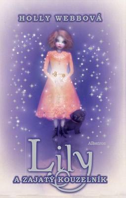 Obrázok Lily a zajatý kouzelník