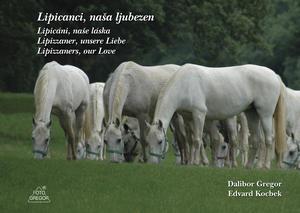 Obrázok Lipicáni, naše láska