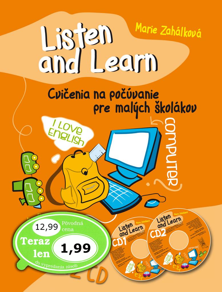 Listen and Learn Cvičenia na počúvanie pre malých školákov + 2 CD - Marie Zahálková