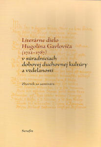 Obrázok Literárne dielo Hugolína Gavloviča (1712-1787)