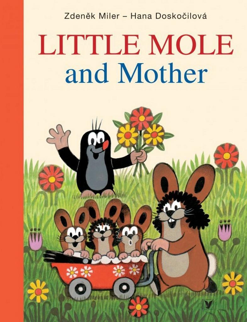 Little Mole and Mother - Hana Doskočilová