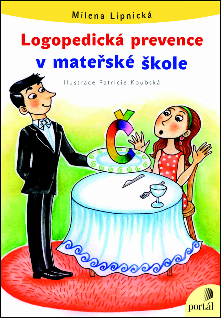 Logopedická prevence v mateřské škole - Milena Lipnická