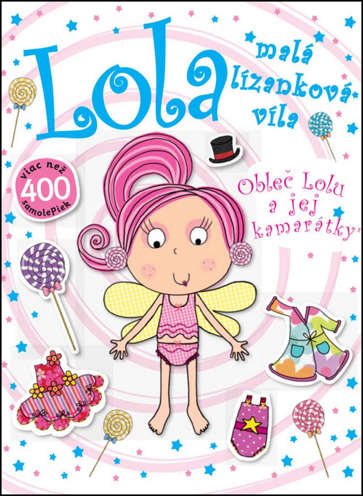 Lola malá lízanková víla