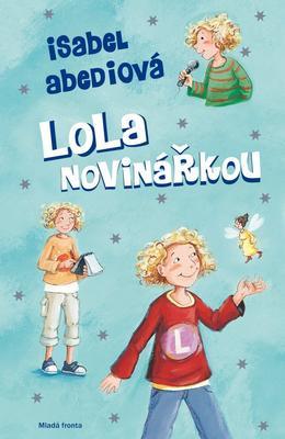 Lola novinářkou
