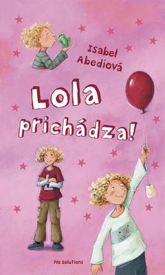 Obrázok Lola prichádza!