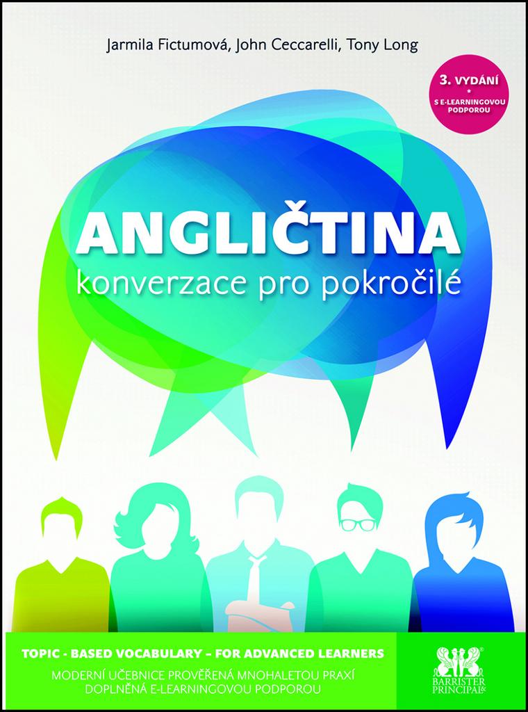 Angličtina konverzace pro pokročilé - Jarmila Fictumová, John Ceccarelli, Tony Long