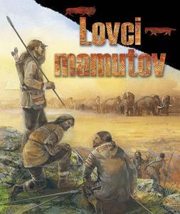 Obrázok Lovci mamutov