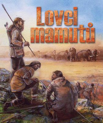 Obrázok Lovci mamutů