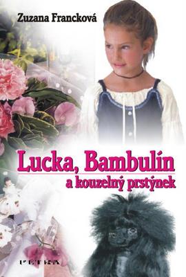 Obrázok Lucka, Bambulín a kouzelný prstýnek