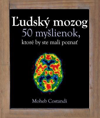 Obrázok Ľudský mozog 50 myšlienok, ktoré by ste mali poznať