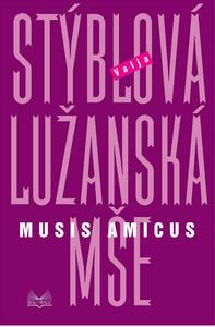 Obrázok Lužanská mše Musis amicus