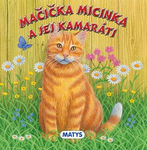 Obrázok Mačička Micinka a jej kamaráti