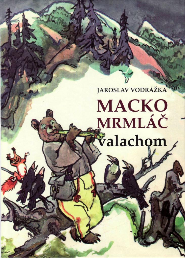 Macko Mrmláč valachom - Jaroslav Vodrážka