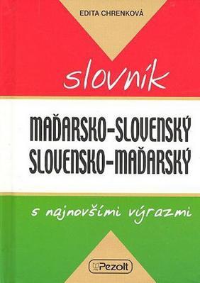 Obrázok Maďarsko - slovenský slovensko - maďarský slovník s najnovšími výrazmi