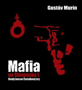 Obrázok Mafia na Slovensku I.