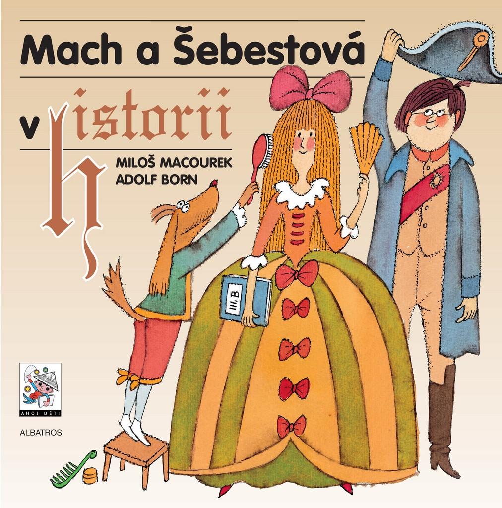 Mach a Šebestová v historii - Miloš Macourek
